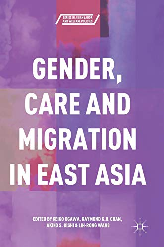 Gender, Care and Migration in East Asia: Reiko Ogawa