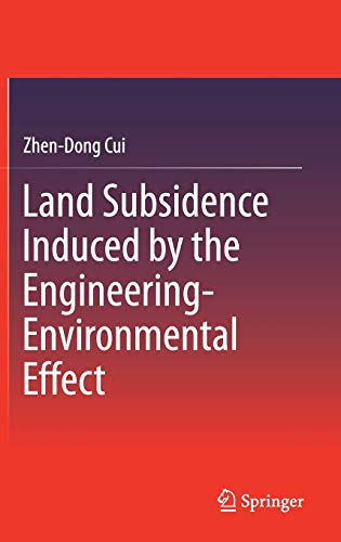 Land Subsidence Induced by the Engineering-Environmental Effect: Zhen-Dong Cui