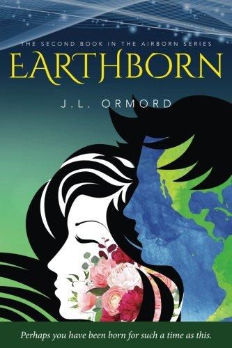 EARTHborn (AIRborn) (Volume 2): J L Ormord