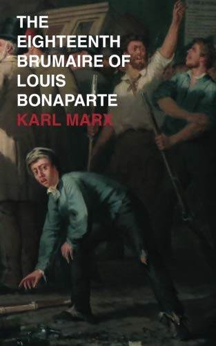 9789811182730: The Eighteenth Brumaire of Louis Bonaparte
