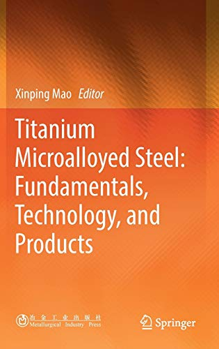 9789811333316: Titanium Microalloyed Steel: Fundamentals, Technology, and Products