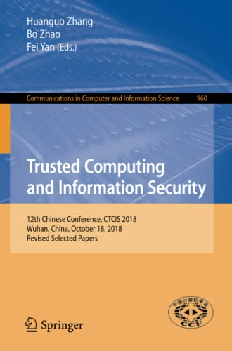 Trusted Computing and Information Security: 12th Chinese