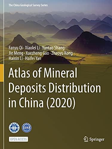 Jie Qi  Fanyu    Li  Xiaolei    Shang  Yuntao    Meng, Atlas of Mineral Deposits Distribution in China (2020)