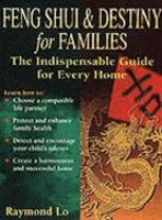 9789812040404: Feng Shui and Destiny for Families: The Indispensable Guide for Every Home