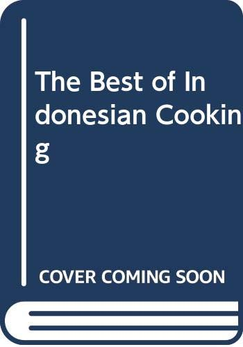 9789812040435: The Best of Indonesian Cooking