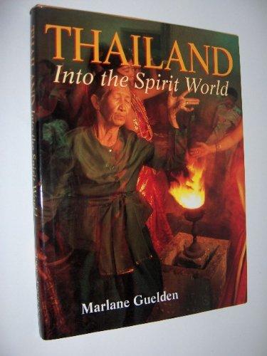 9789812041104: Thailand: Into the Spirit World