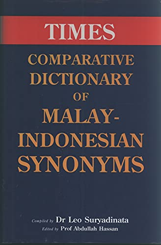 9789812042156: Times Comparative Dictionary of Malay-Indonesian Synonyms: With Definitions in English
