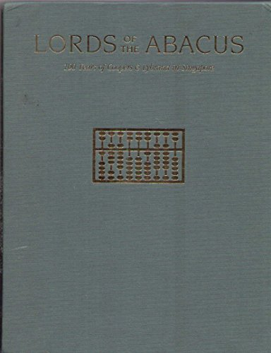 Lords of the abacus: 100 years of Coopers & Lybrand in Singapore, 1890-1990 (9812042393) by Raymond Flower