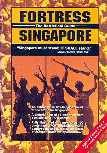 9789812043658: Fortress Singapore: The Battlefield Guide