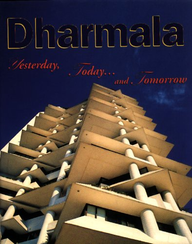 Dharmala: Yesterday, Today and Tomorrow: Colin Cheong (author),