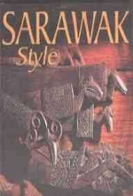 9789812046482: Sarawak Style