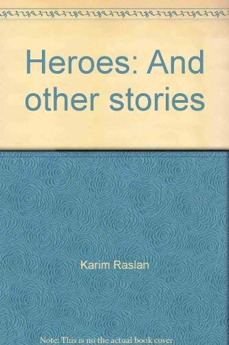 Heroes and other stories: Karim Raslan