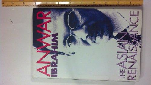 The Asian Renaissance: Anwar Ibrahim