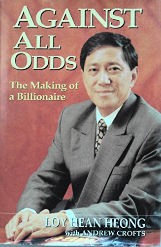 9789812048554: Against All Odds: The Making of a Billionaire