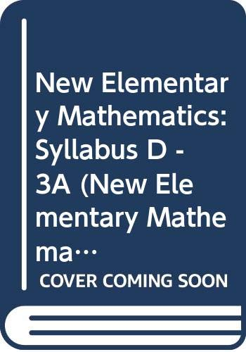 9789812084613: New Elementary Mathematics: Syllabus D - 3A (New Elementary Mathematics, Syllabus D - 3A)