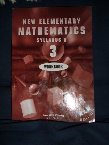 9789812085276: New Elementary Mathematics Syllabus D 3 Workbook
