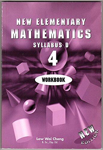 9789812085320: New Elementary Mathematics Syllabus D 4 Workbook