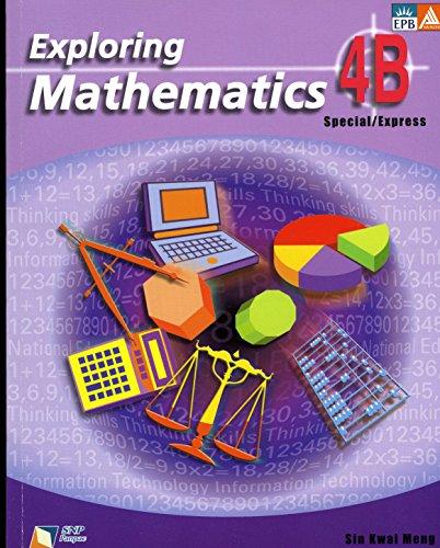 9789812088680: Textbook (Exploring Mathematics Special/Express, 4B)