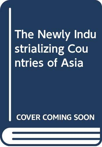 9789812100757: The Newly Industrializing Countries of Asia