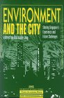9789812100801: Environment and the City: Sharing Singapore's Experience and Future Challenges