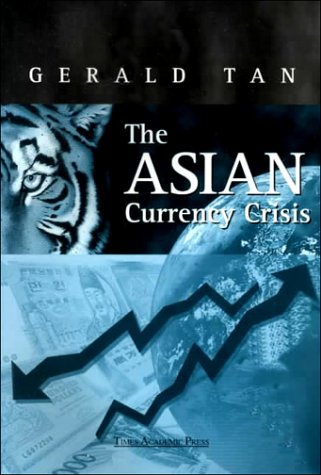 9789812101570: The Asian Currency Crisis