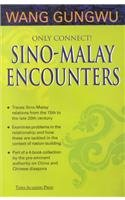 9789812101662: Only Connect!: Sino-Malay Encounters