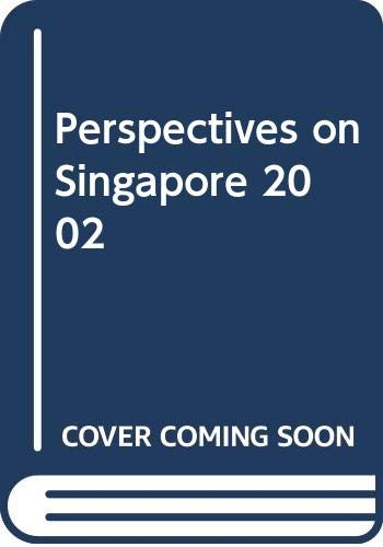 Perspectives on Singapore 2002 (Paperback)