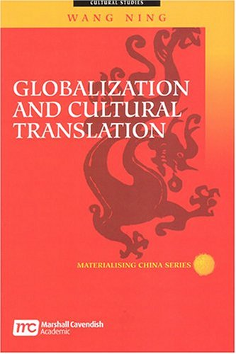 9789812102904: Globalization and Cultural Translation (Materialising China)