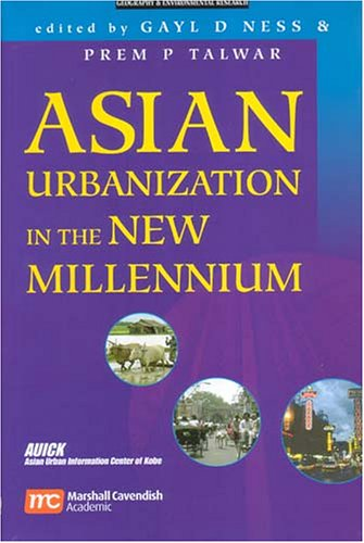 Asian Urbanization in the New Millennium: Processes and Projections for 19 Countries