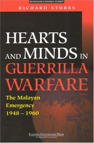 9789812103529: Hearts And Minds In Guerrilla Warfare: The Malayan Emergency 1948-1960