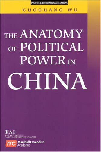 9789812103666: Anatomy of Political Power in China (Politics & International Relations)