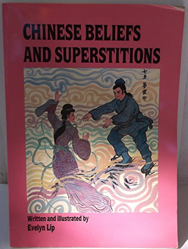 9789812180322: Chinese Beliefs & Superstitions