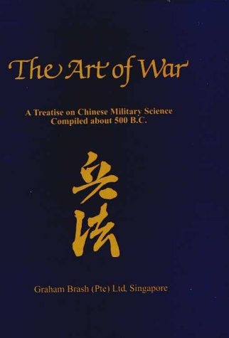 9789812180698: The Art of War: A Treatise on Chinese Military Science Compiled About 500 B.C.
