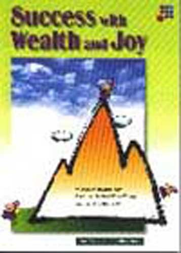 9789812290908: Success with Wealth and Joy