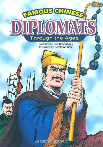 9789812291479: Famous Chinese diplomats through the ages (History in comics)