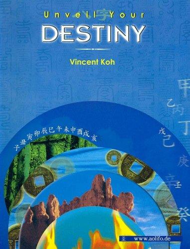 9789812292551: Unveil Your Destiny