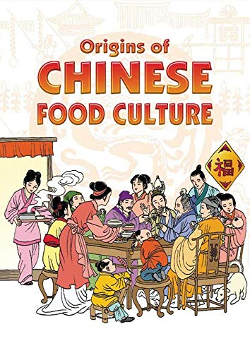 9789812293183: Origins of Chinese Food Culture