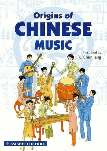 9789812294753: Origins Of Chinese Music (Asiapac Culture) Learn how Chinese musical instruments came about, and stories of legendary musicians / Comic Book