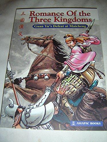 9789812294975: Romance of the Three Kingdoms Volume 7 / Guan Yu's Defeat at Maicheng / San Guo Yan Yi / Illustrated by Li Chengli / Adapted by Zhang Qirong / Translated by Wu Jingyu / Historical Comic Books