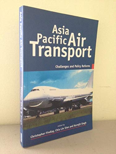 9789812300027: Asia Pacific Air Transport: Challenges and Policy Reforms (ISEAS series on APEC)