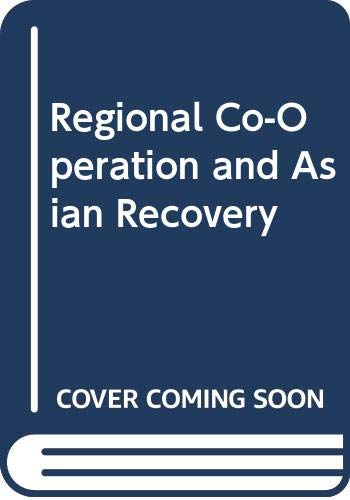9789812300669: Regional Co-Operation and Asian Recovery