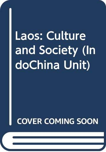 9789812300881: Laos: Culture and Society (IndoChina Unit)