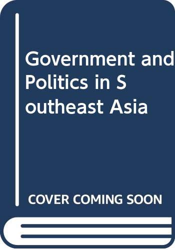9789812301338: Government and Politics in Southeast Asia