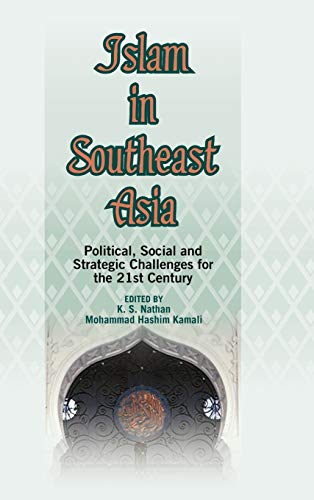9789812302830: Islam in Southeast Asia: Political, Social and Strategic Challenges for the 21st Century