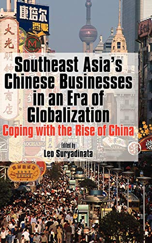 9789812304018: Southeast Asia's Chinese Businesses in an Era of Globalization