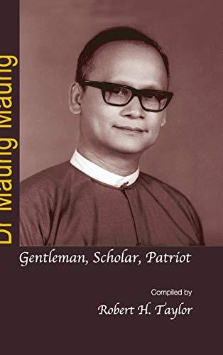 9789812304094: Dr Maung Maung: Gentleman, Scholar, Patriot