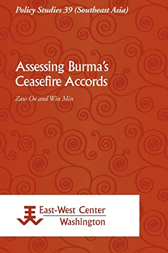 9789812304957: Assessing Burma's Ceasefire Accords
