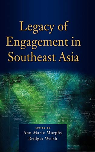 Legacy of Engagement in Southeast Asia (Hardback)