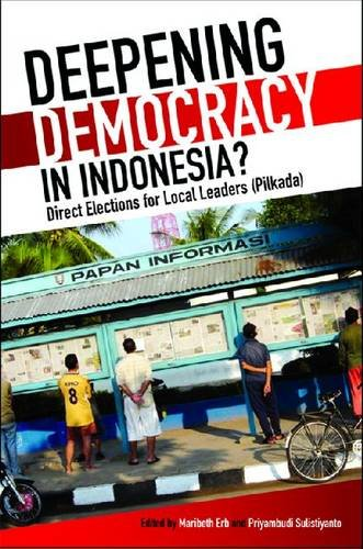Deepening Democracy in Indonesia?: Direct Elections for Local Leaders (Pilkada) (Paperback)