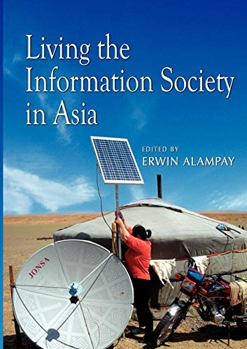Living the Information Society in Asia: Institute of Southeast Asian Studies